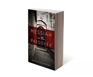 Order Messiah in the Passover Now!